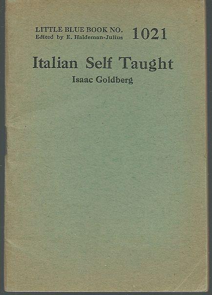 Italian Self Taught by Isaac Goldberg Little Blue Book #1021 Haldeman-Julius