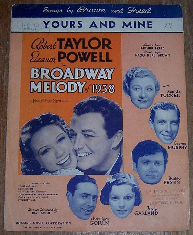 Yours and Mine From Broadway Melody of 1938 Eleanor Powell 1937 Sheet Music
