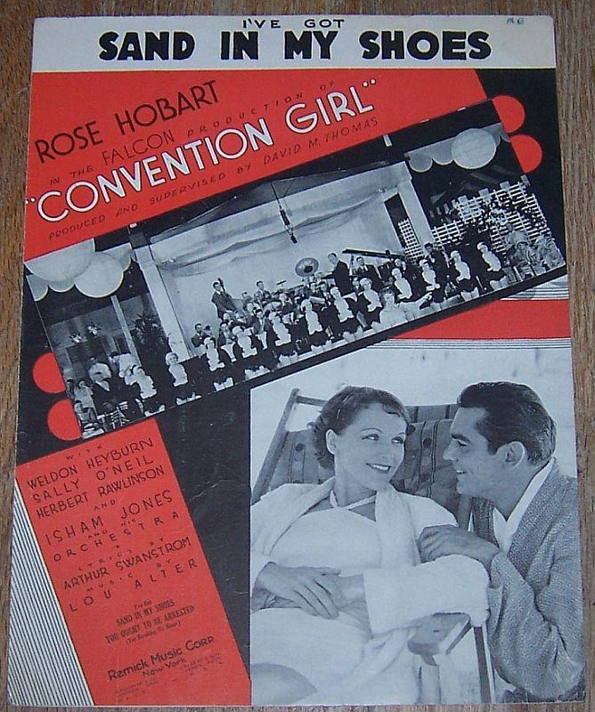 I've Got Sand in My Shoes From Convention Girl Starring Rose Hobart 1934 Music