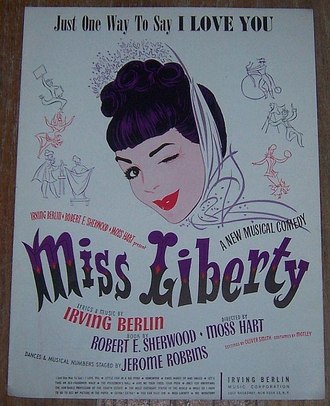 Just One Way to Say I Love You From Miss Liberty By Irving Berlin 1948 Music