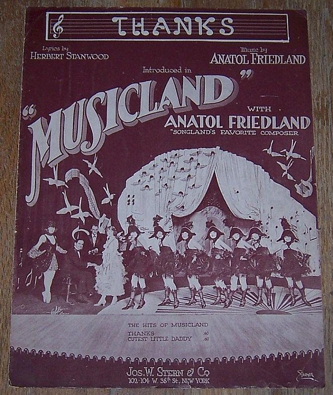 Thanks Introduced in Musicland by Anatol Friedland 1919 Sheet Music