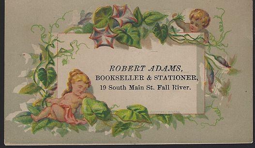 Victorian Trade Card for Robert Adams Bookseller and Stationer, Fall River, Mass