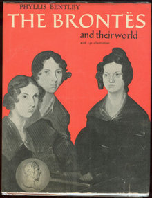 Brontes and Their World by Phyllis Bentley 1969 w/DJ