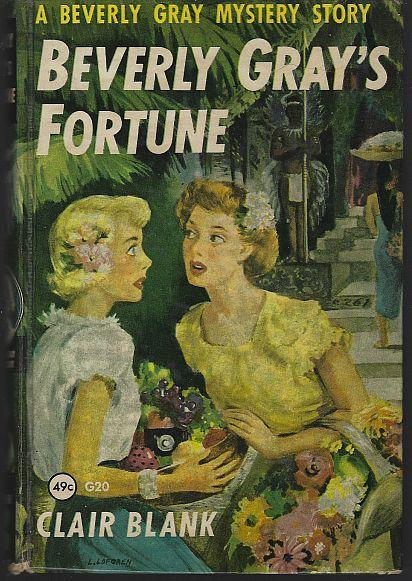 Beverly Gray's Fortune by Clair Blank Beverly Gray College Mystery Series #20