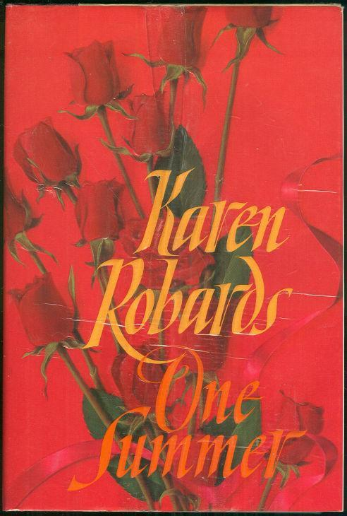 One Summer by Karen Robards 1993 1st edition Dust Jacket Contemporary Romance