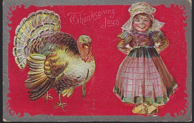 Vintage Thanksgiving Joys Postcard with Turkey and Dutch Girl With Silver Frame