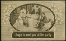 Victorian Postcard I Hope to Meet You at the Party 1912