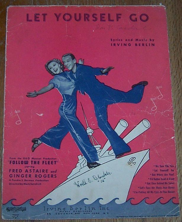 Let Yourself Go Follow the Fleet Ginger Rogers Fred Astaire 1936 Sheet Music