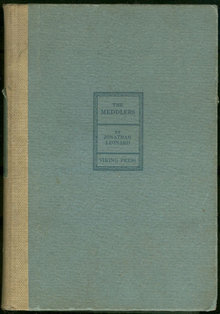 Meddlers by Jonathan Leonard 1929 Fiction First Edition