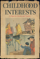 Childhood Interests August 1934 For Parents Teachers