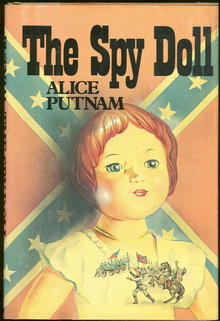 The Spy Doll by Alice Putnam 1979 First Edition with DJ