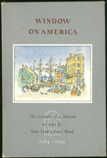 Window on America New York's First Bank 1958 1st ed