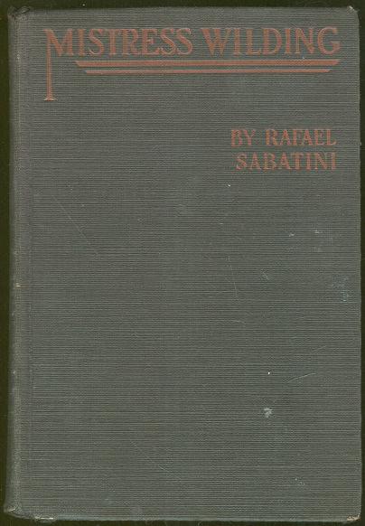 Mistress Wilding by Rafael Sabatini 1924 Romance