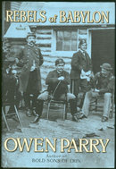 Rebels of Babylon by Owen Parry 1st ed w/ DJ Mystery