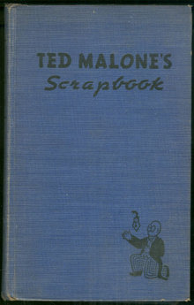 Ted Malone's Scrapbook Selections From Between Bookends