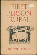 First Person Rural Essays of a Sometime Farmer 1979 DJ