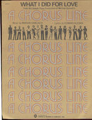 What I Did For Love From A Chorus Line 1975 Sheet Music