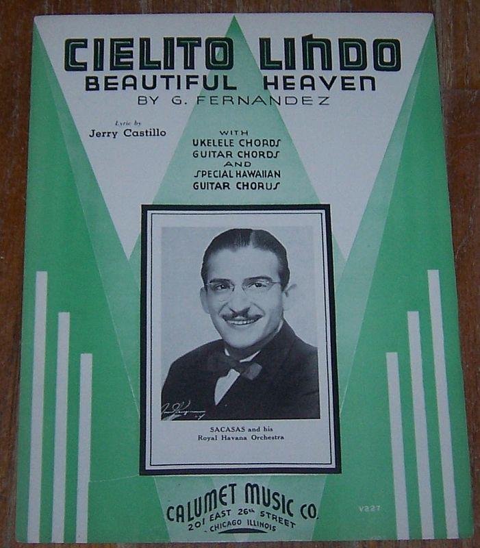 Cielito Lindo Beautiful Heaven Sacasas and His Royal Havana Orchestra 1935 Music