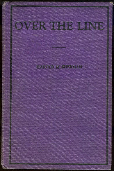 Over the Line by Harold Sherman 1929 Football Story