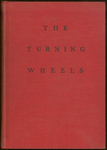 Turning Wheel by Stuart Cloete 1937 Adventure Fiction