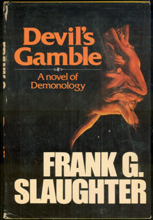 Devil's Gamble by Frank Slaughter 1977 with Dust Jacket