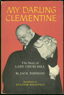 My Darling Clementine The Story of Lady Churchill 1st