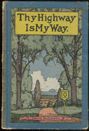 Thy Highway is My Way Narratives for Children Religion