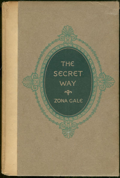 Secret Way by Zona Gale 1921 1st edition