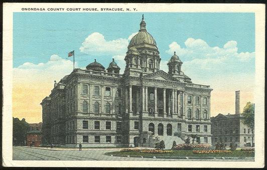 Onondaga County Court House Syracuse, New York Postcard