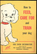 How to Feed, Care For and Train Your Dog by Ken L Foods