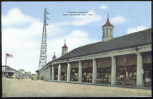 Postcard of French Market, New Orleans, Louisiana