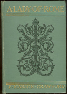 Lady of Rome by F. Marion Crawford 1906 First Edition