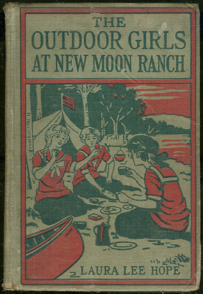 Outdoor Girls at New Moon Ranch #18 1928 First Edition
