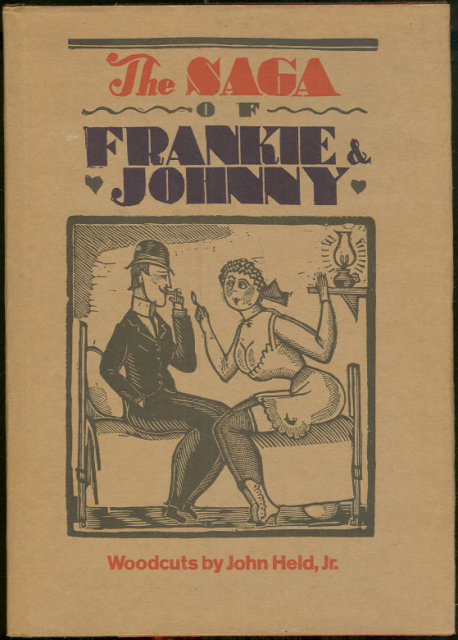 Saga of Frankie and Johnny Illustrated by John Held