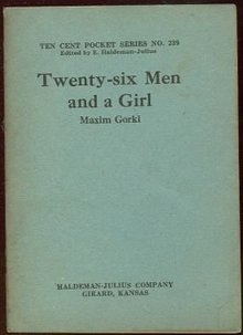 Twenty Six Men and a Girl by Maxim Gorki Ten Cent #239