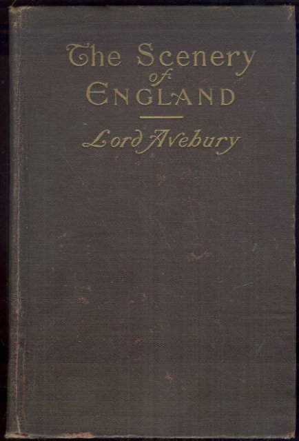 Scenery of England by Lord Avebury 1902 Geology 1st ed