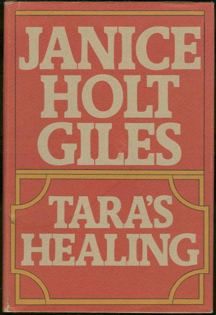 Tara's Healing by Janice Holt Giles 1951 with DJ