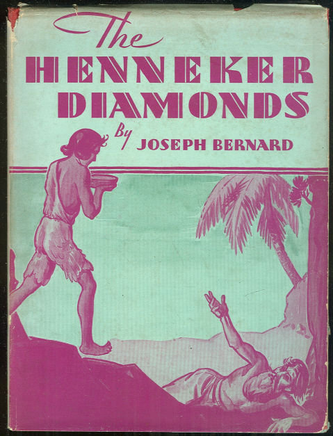 Henneker Diamonds by Joseph Bernard 1930 1st Ed with DJ