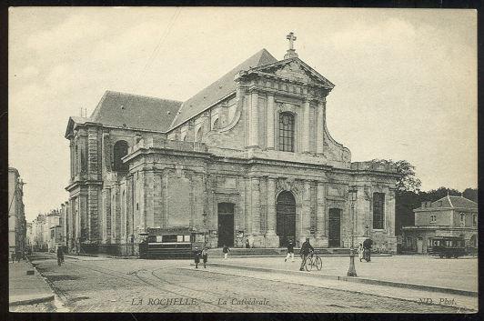 Postcard of La Cathedrale, La Rochelle, France