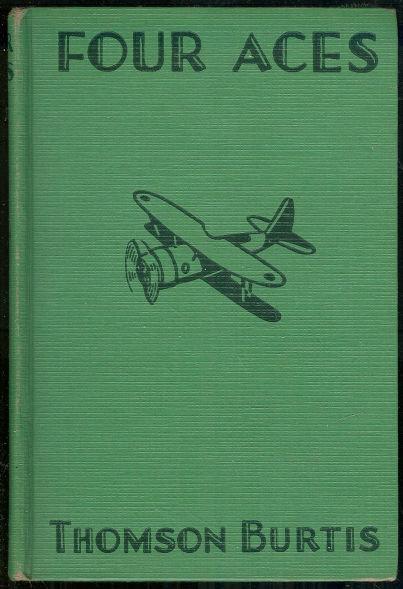 Four Aces by Thomson Burtis Air Combat Series #2 1932