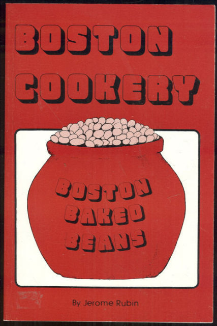 Boston Cookery by Jerome Rubin 1988 Recipes