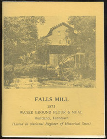 Recipe Booklet from Falls Mill Huntland, Tennessee