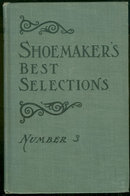 Shoemaker's Best Selections for Readings Number 3 1906