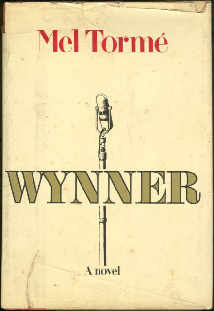 Wynner by Mel Torme 1978 First Edition Fiction w/DJ