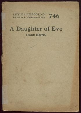 Daughter of Eve by Frank Harris Little Blue Book #746