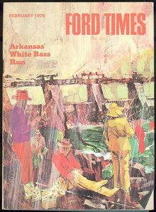 Ford Times Magazine February 1976 Arkansas Bass Run