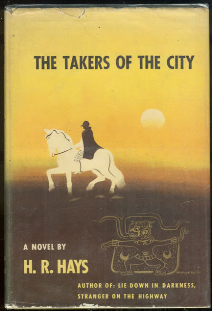 Takers of the City by H. R. Hays 1946 Historical Novel