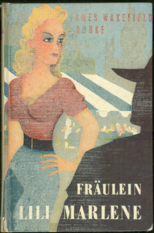 Fraulein Lili Marlene by James Wakefield Burke 1959