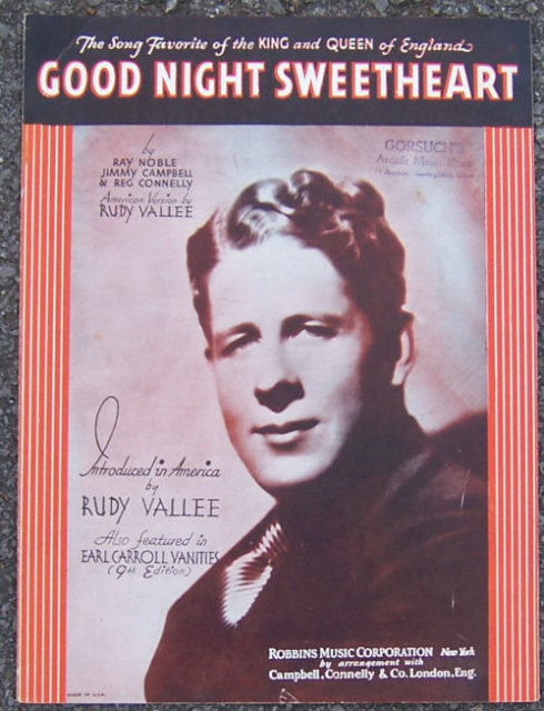 Good Night Sweetheart Sung by Rudy Vallee 1931 Music