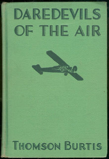DareDevils of the Air by Thomson Burtis 1932 #1
